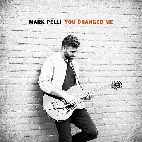 MARK PELLI_You Changed Me _cover