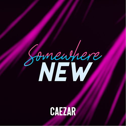 single caezar somewhere new