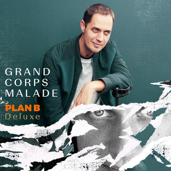 grand corps malade plan b deluxe
