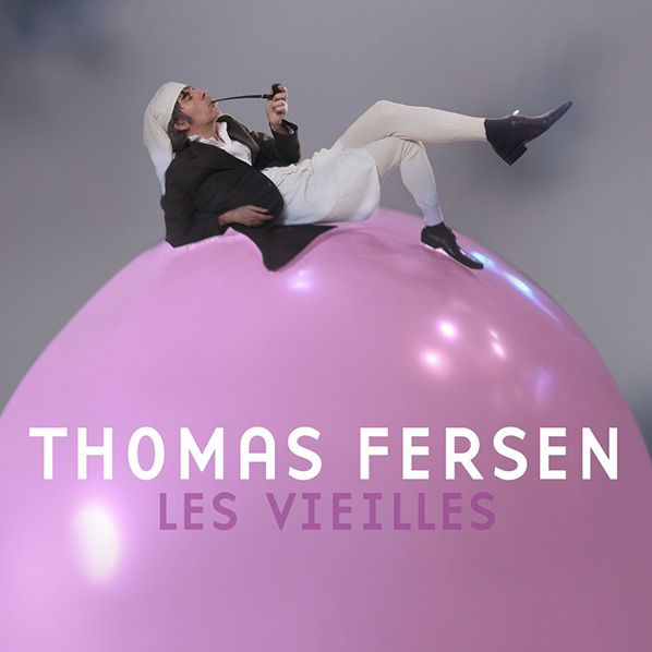 THOMAS FERSEN SINGLE LES VIEILLES