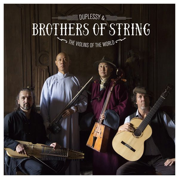 duplessy brothers of string violins of the world