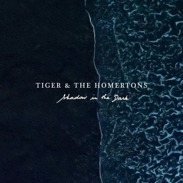 Tiger et The Homertons EP Shadow In The Dark