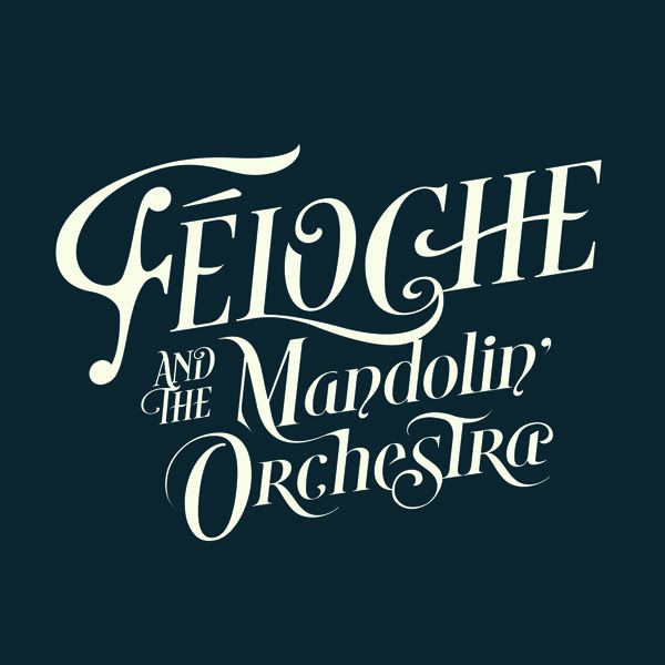 Féloche The Mandolin Orchestra