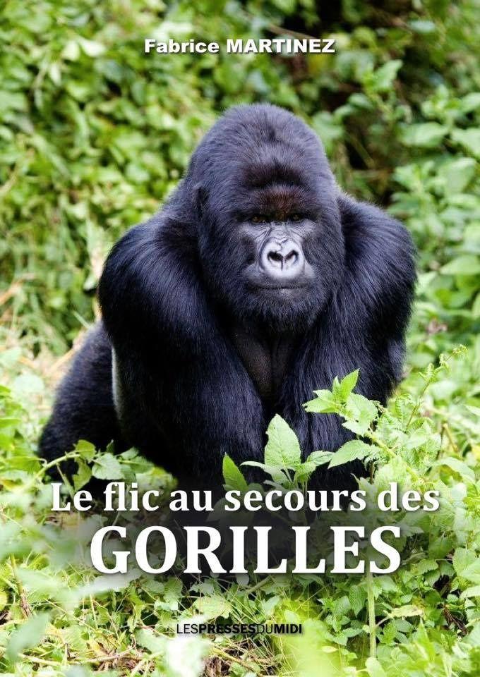 """""""Le Flic au secours des Gorilles"""" préface de Brigitte Bardot..."""