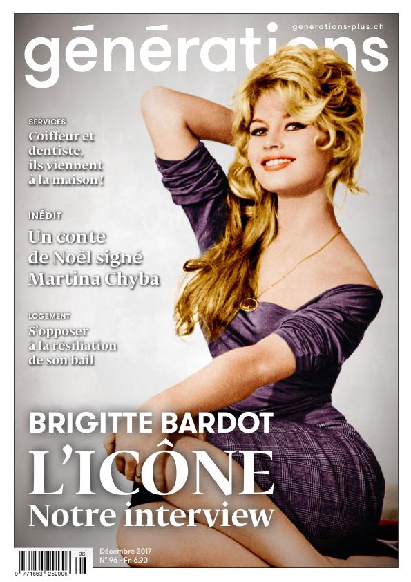 """Brigitte Bardot Interview dans la Revue Suisse """"Génération"""" n°96 de décembre 2017..."""