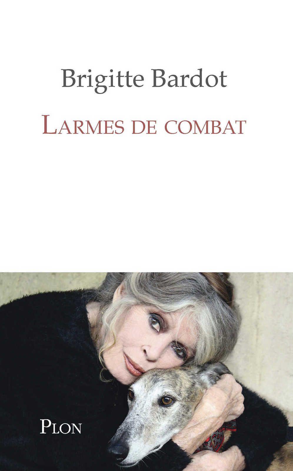"""Brigitte Bardot """"Larmes de combat""""  N°1 des ventes en pré commande sur Amazon.fr"""