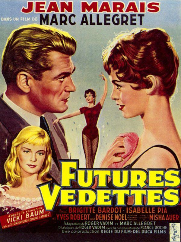 Filmographie de Brigitte Bardot : Futures Vedettes de 1955