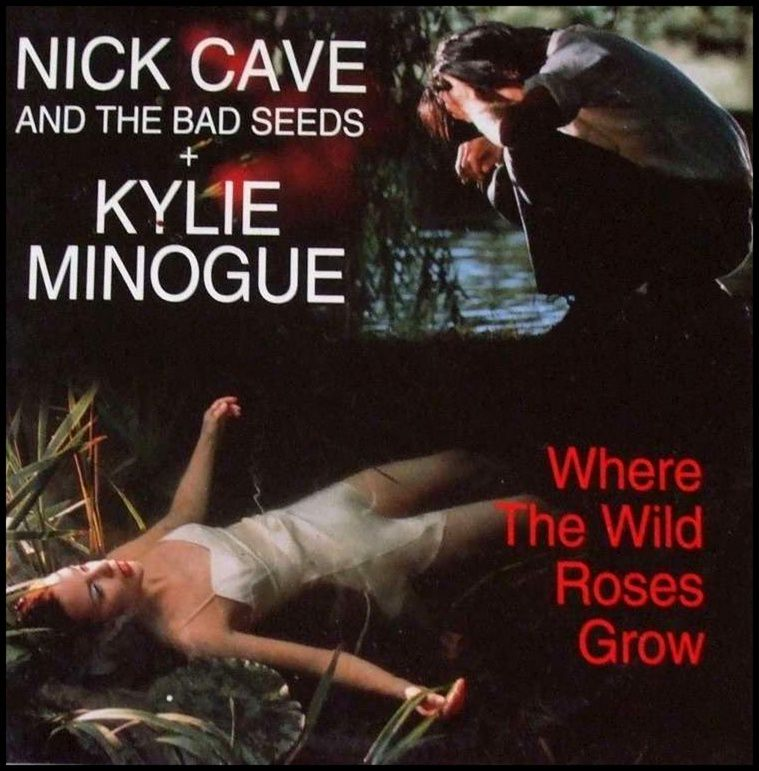 Nick-Cave-Feat-Kylie-Minogue-Where-the-wild-roses-grow-