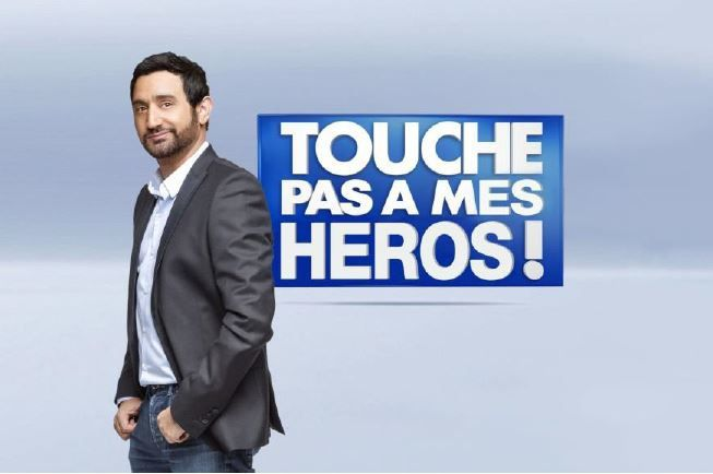 Touche pas à mes héros, le 20 novembre sur D8 avec Cyril Hanouna.