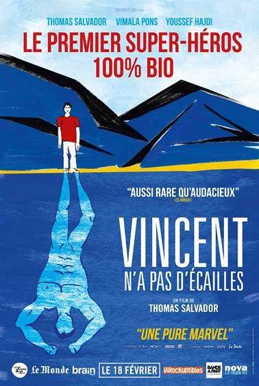 Nouvelle bande-annonce pour le film Vincent n'a pas d'écailles.
