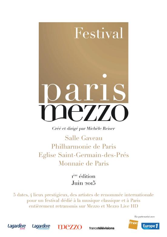 Retransmission télévisée du Festival Paris Mezzo en juin.