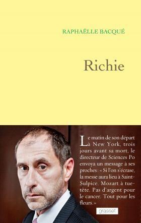 """Raphaëlle Bacqué consacre un livre à """"Richie"""", le défunt Richard Descoings."""