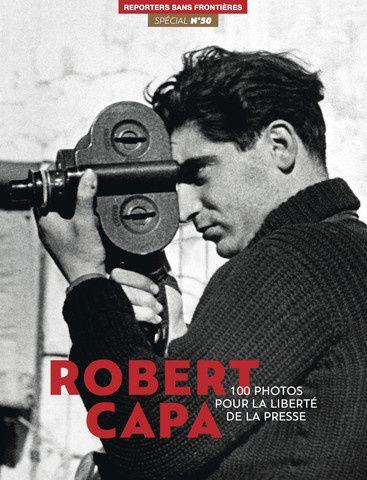 """Sortie de """"100 photos pour la liberté de la presse"""", spécial Robert Capa."""