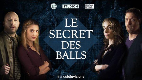 Nouvelle web-série, Le Secret des Balls (vidéo).
