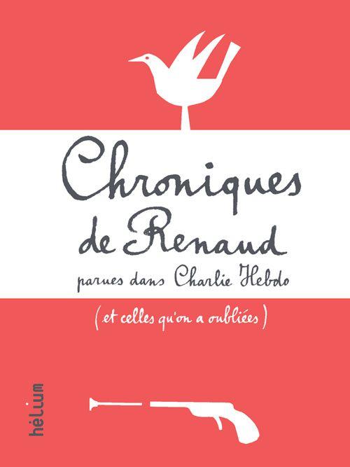 Chroniques de Renaud, en librairies.