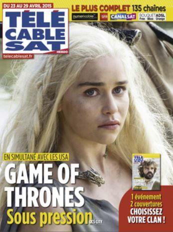 Deux couvertures Game of Thrones lundi pour Télé Câble Sat.