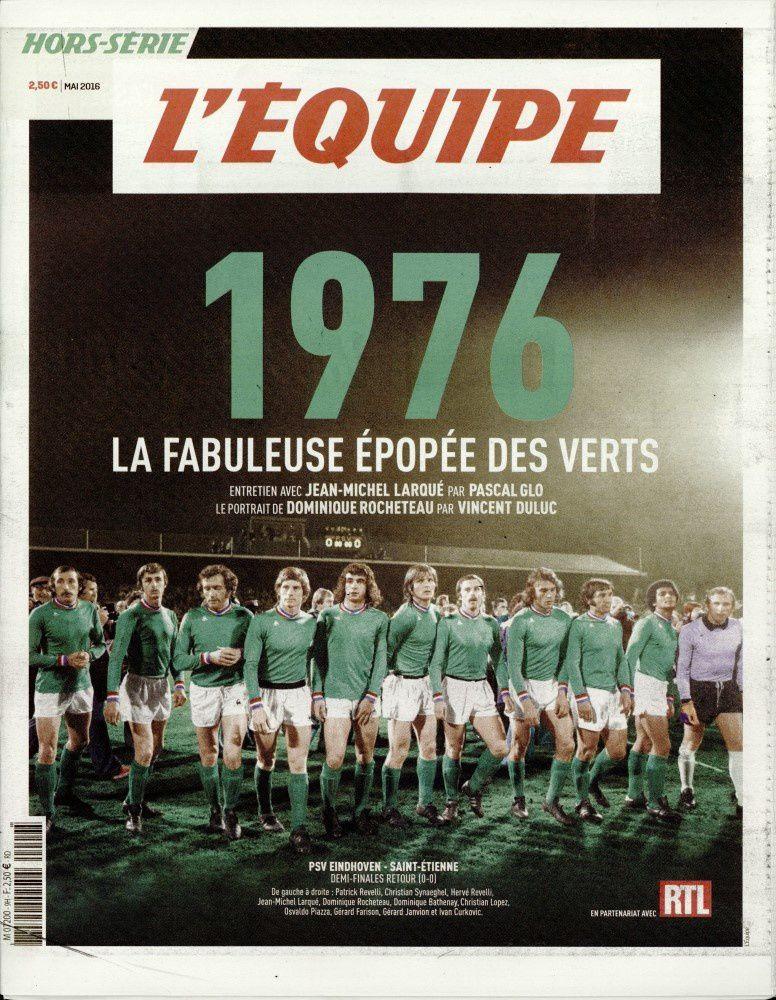 La fameuse épopée des Verts en 76 : hors-série de L'Équipe.