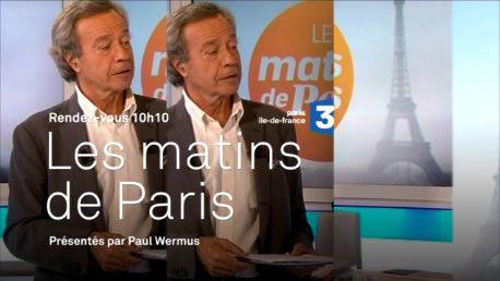 Retour des Matins de Paris, avec Paul Wermus sur France 3 : les futurs invités.