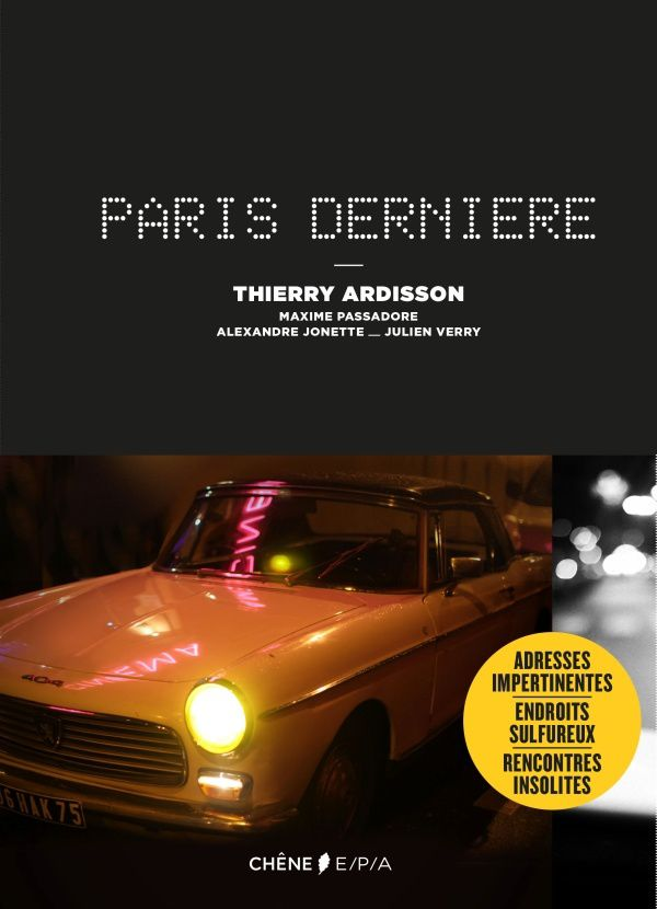 Parution du livre Paris Dernière.