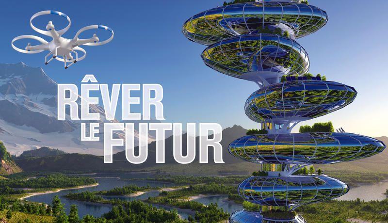 Saison 2 inédite de Rêver le futur, sur la chaîne Planète+, dès ce soir.
