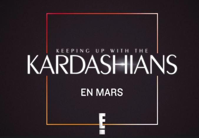 L'incroyable Famille Kardashian saison 13 à partir du 10 mars en exclusivité sur E!