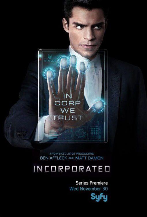 La série inédite Incorporated diffusée dès ce 23 mai sur Syfy.