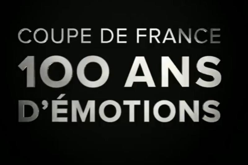 Coupe de France, 100 ans d'émotions : document inédit diffusé ce samedi.