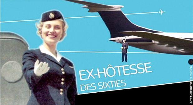 Ex-hôtesse des sixties ce mardi soir sur Histoire.