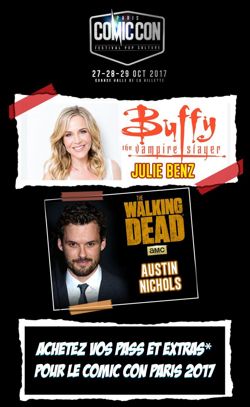 Julie Benz et Austin Nichols invités du prochain Comic Con Paris.