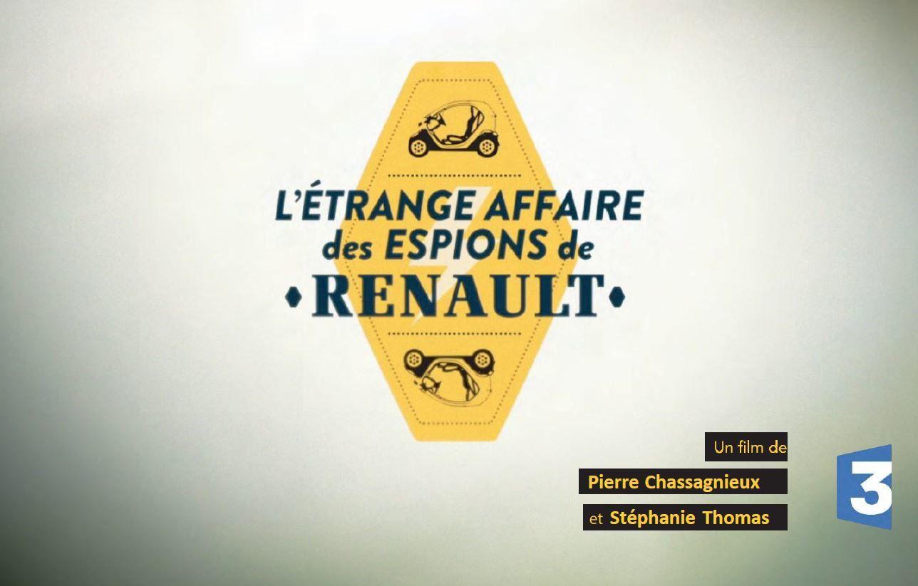 L'étrange affaire des espions de Renault : document ce 1er novembre sur France 3.