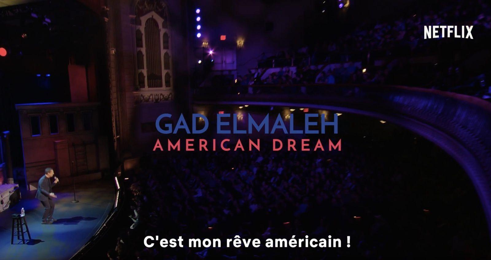 Bande-annonce du spectacle Gad Elmaleh : American Dream (Netflix)