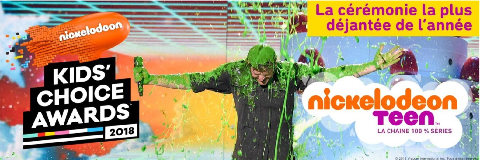 Diffusion française des Nickelodeon Kids Choice Awards le 25 mars.