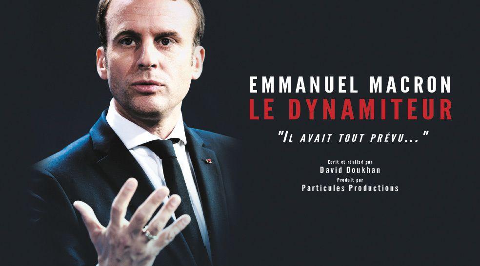 Le dynamiteur, enquête consacrée à Emmanuel Macron ce jeudi sur LCI.