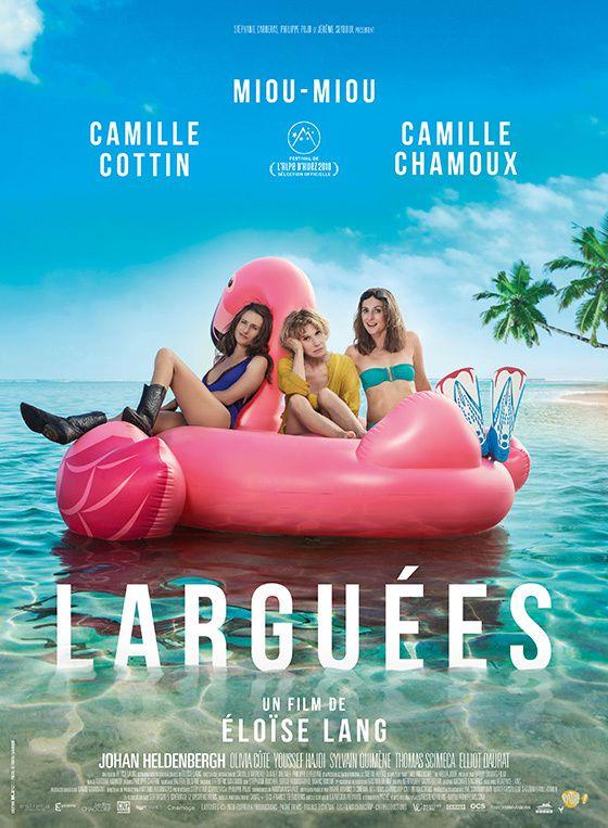 Au cinéma ce mercredi : Larguées, avec Camille Cottin, Miou Miou et Camille Chamoux.