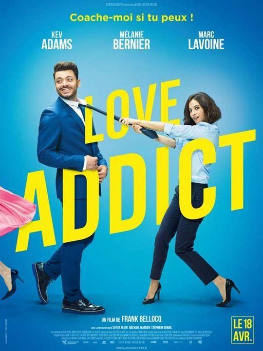 En salles dès ce mercredi : Love Addict, comédie avec Kev Adams et Mélanie Bernier.