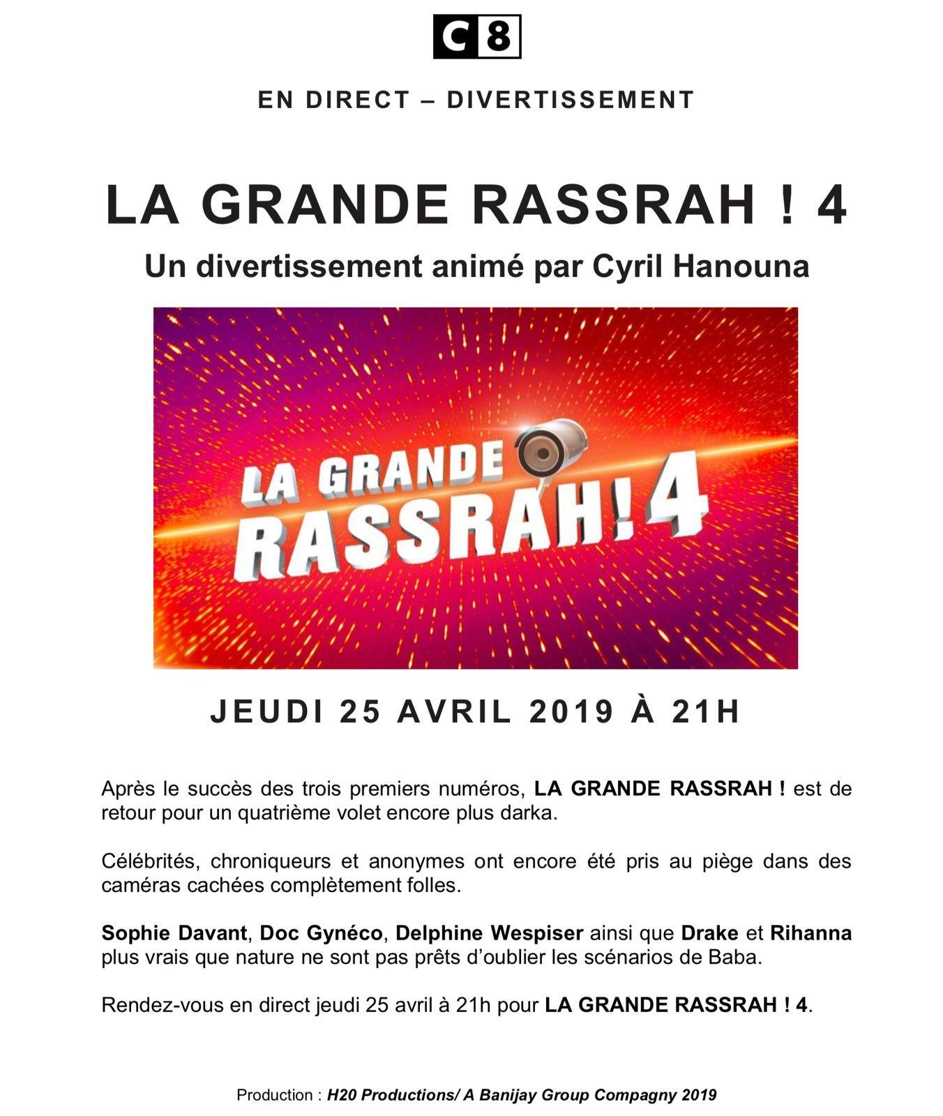 La Grande Rassrah 4 sur C8, le 25 avril avec Cyril Hanouna.