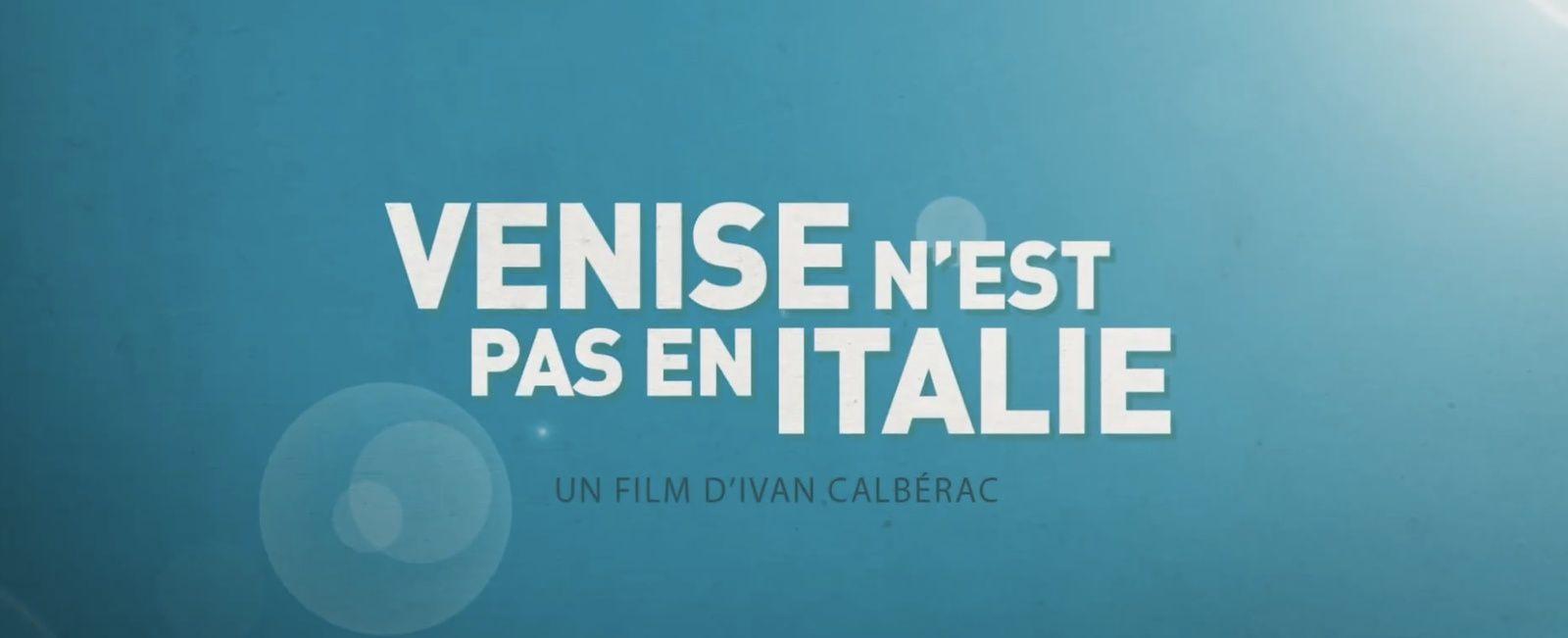 Après les teasers, place à la bande-annonce de Venise n'est pas en Italie, avec Benoît Poelvoorde.