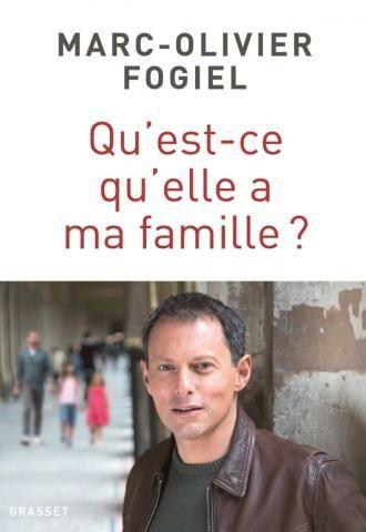 Future adaptation en téléfilm de  Qu'est-ce qu'elle a ma famille, récit de Marc-Olivier Fogiel ?