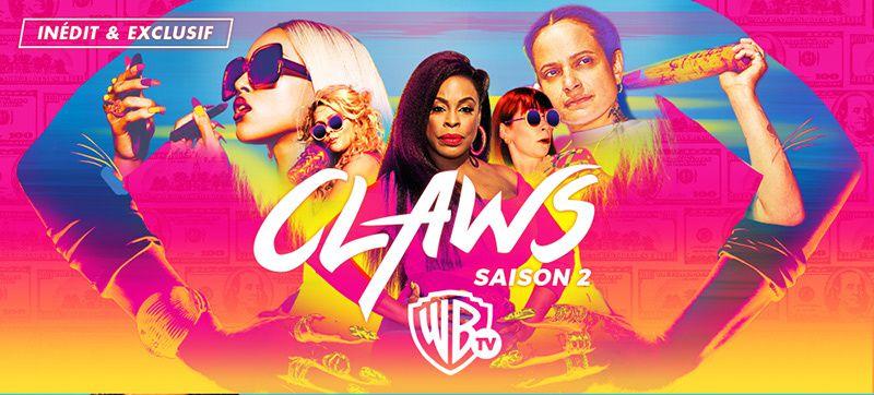 Saison inédite de la série Claws dès ce mardi soir sur Warner TV.