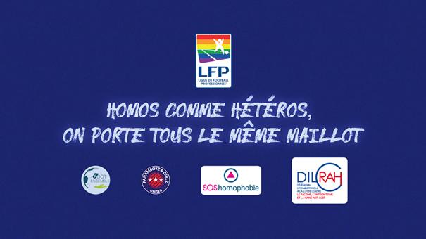 La LFP et les clubs professionnels de foot lancent une campagne de sensibilisation à la lutte contre l'homophobie.