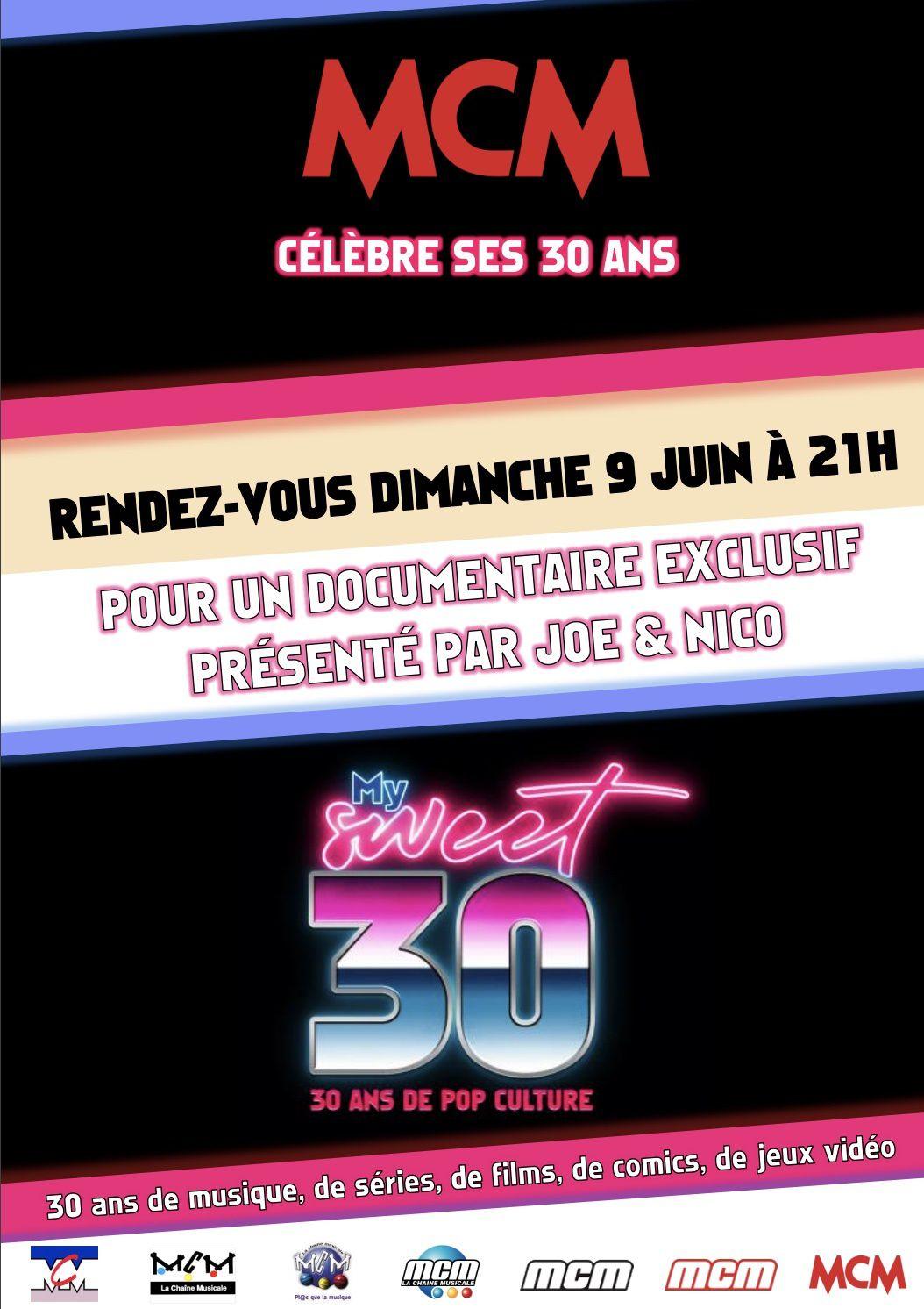 « My Sweet 30 : 30 ans de Pop Culture » ce dimanche sur MCM.