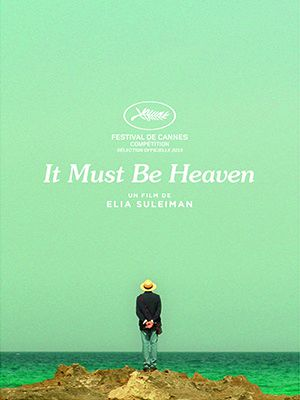 Bande-annonce du film It Must Be Heaven, de Elia Suleiman.