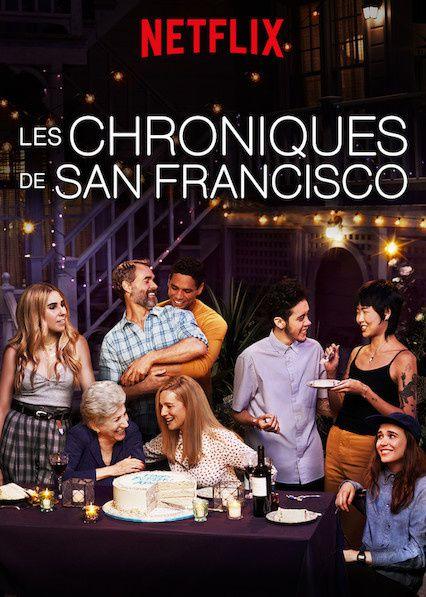 Disponible dès ce vendredi sur Netflix, Les chroniques de San Francisco.