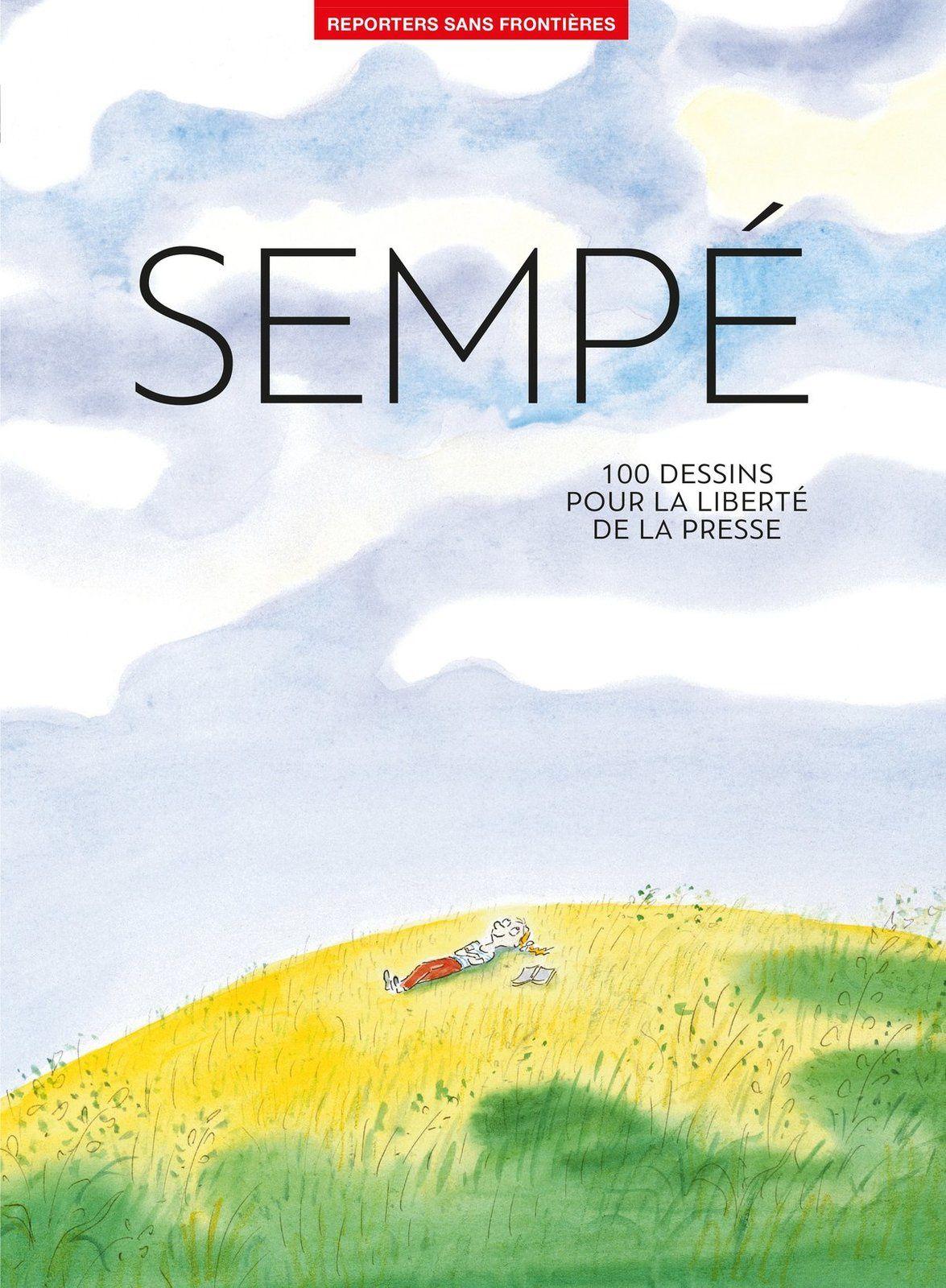 Au profit de Reporters sans frontières : 100 dessins de Sempé pour la liberté de la presse.