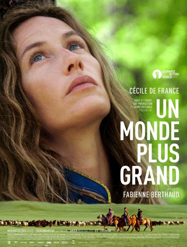 Dans les salles dès ce mercredi : Un monde plus grand, avec Cécile de France.