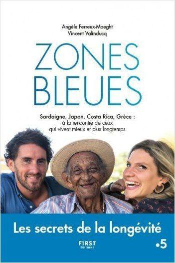 Sortie de Zones bleues, un livre prolongement de la série documentaire vue sur France 5.