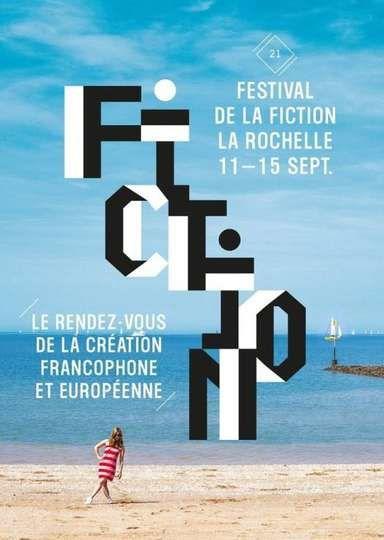 Le palmarès complet du Festival de la fiction de La Rochelle 2019.