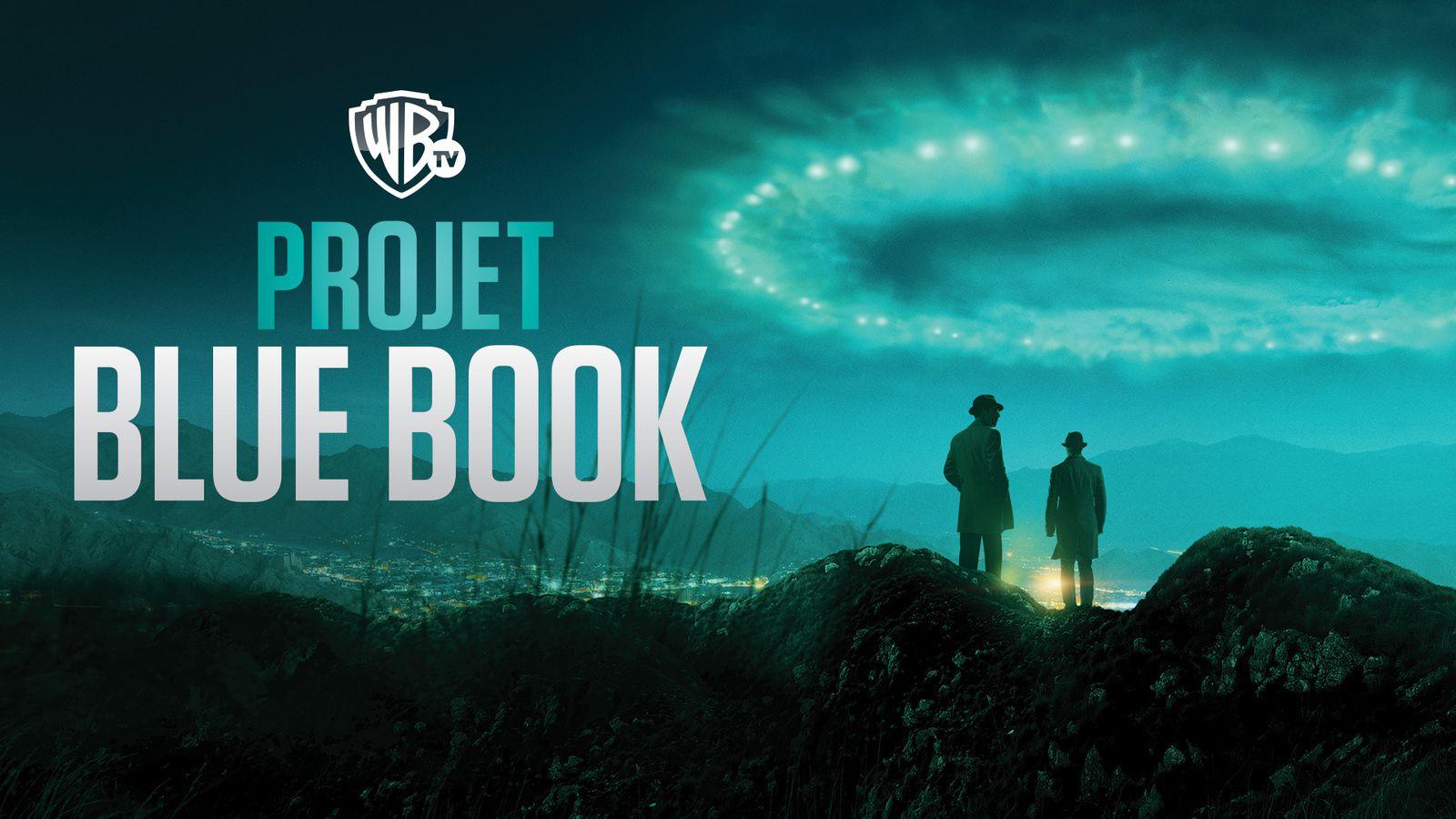 Warner TV à l'assaut de la Zone 51 ce soir, avec Projet Blue Book (produit par Robert Zemeckis).