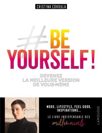 Publication du livre Be Yourself ! écrit par Cristina Cordula.