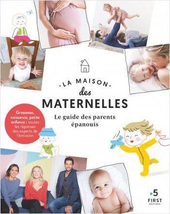 Publication du guide des parents épanouis par l'équipe de l'émission La Maison des Maternelles.